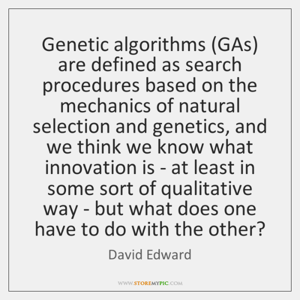Genetic algorithms (GAs) are defined as search procedures based on the mechanics ...