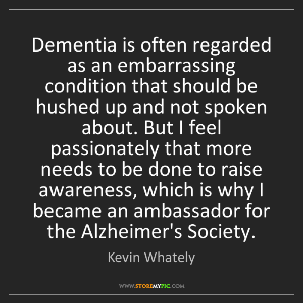 Kevin Whately: Dementia is often regarded as an embarrassing condition...