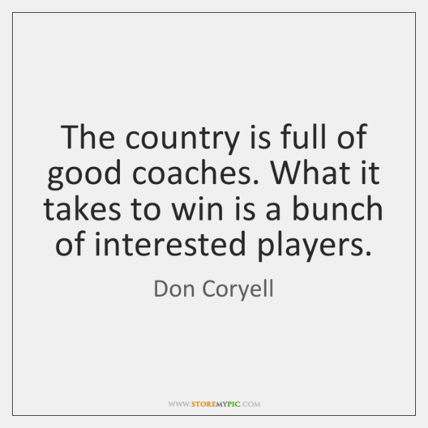 The country is full of good coaches. What it takes to win ...