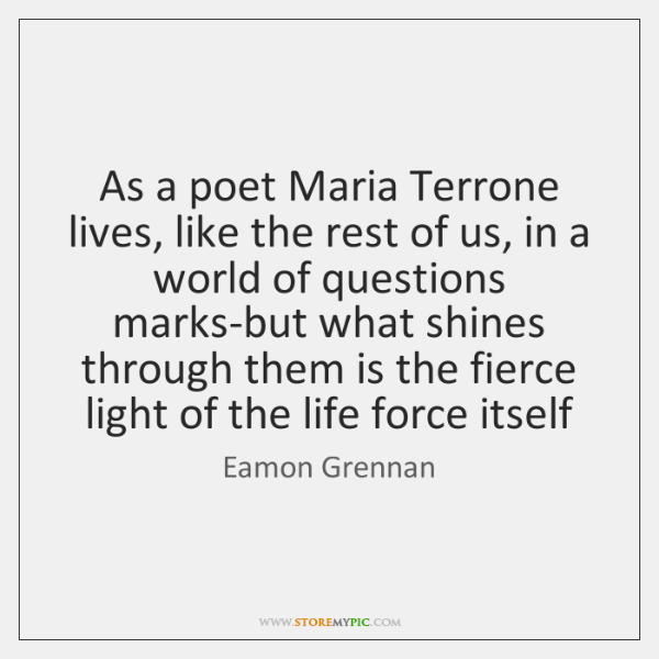 As a poet Maria Terrone lives, like the rest of us, in ...