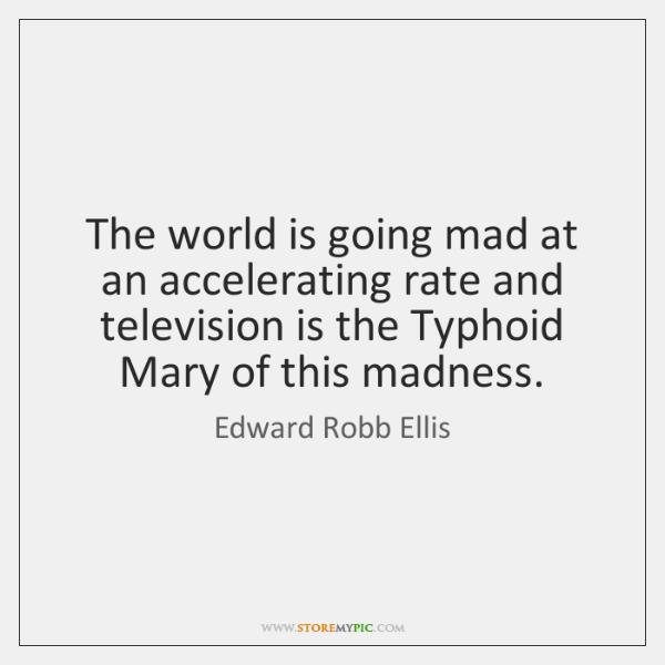 Edward Robb Ellis Quotes Storemypic