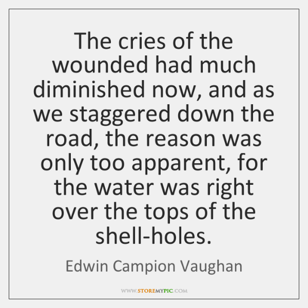 The cries of the wounded had much diminished now, and as we ...