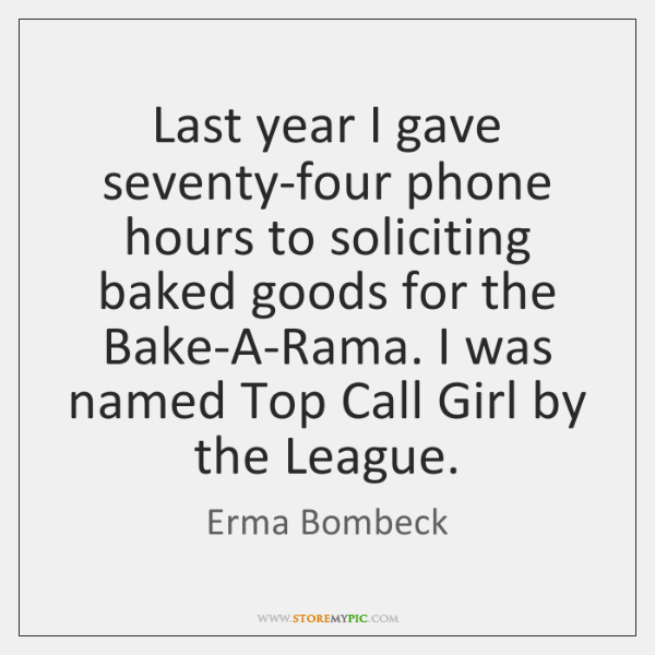 Last year I gave seventy-four phone hours to soliciting baked goods for ...