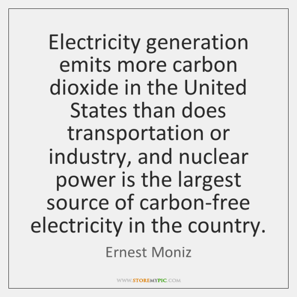 Electricity generation emits more carbon dioxide in the United States than does ...