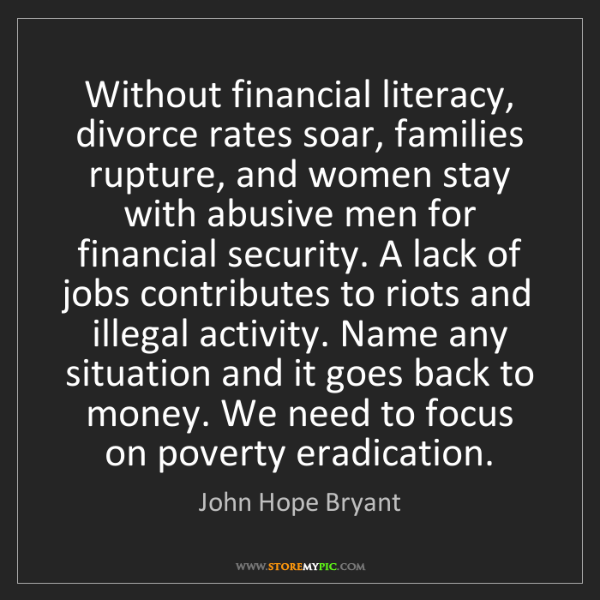 John Hope Bryant: Without financial literacy, divorce rates soar, families...