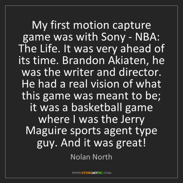 Nolan North: My first motion capture game was with Sony - NBA: The...