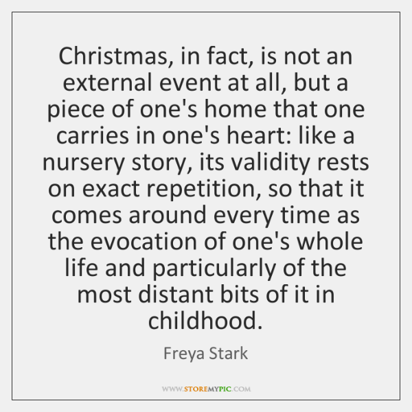 Christmas, In Fact, Is Not An External Event At All, But A .
