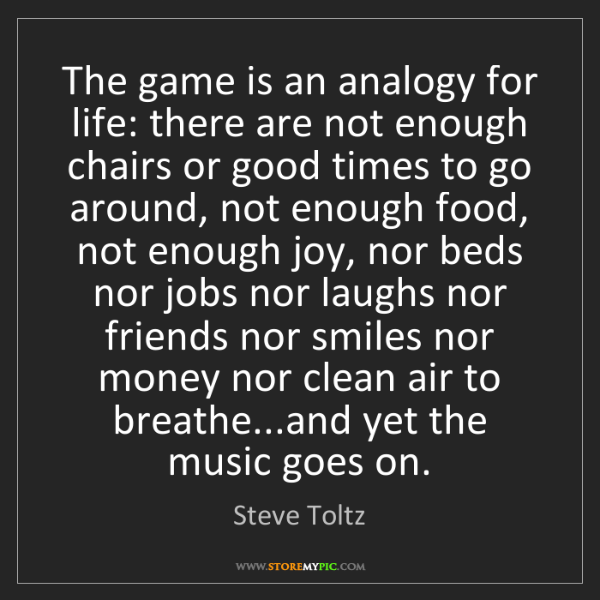 Steve Toltz: The game is an analogy for life: there are not enough...
