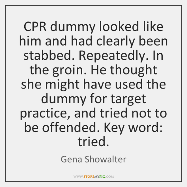 CPR dummy looked like him and had clearly been stabbed. Repeatedly. In ...