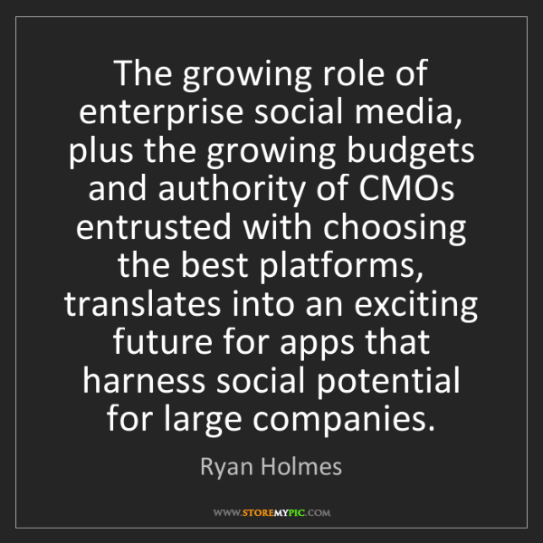 Ryan Holmes: The growing role of enterprise social media, plus the...