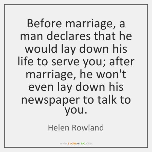 Before marriage, a man declares that he would lay down his life ...