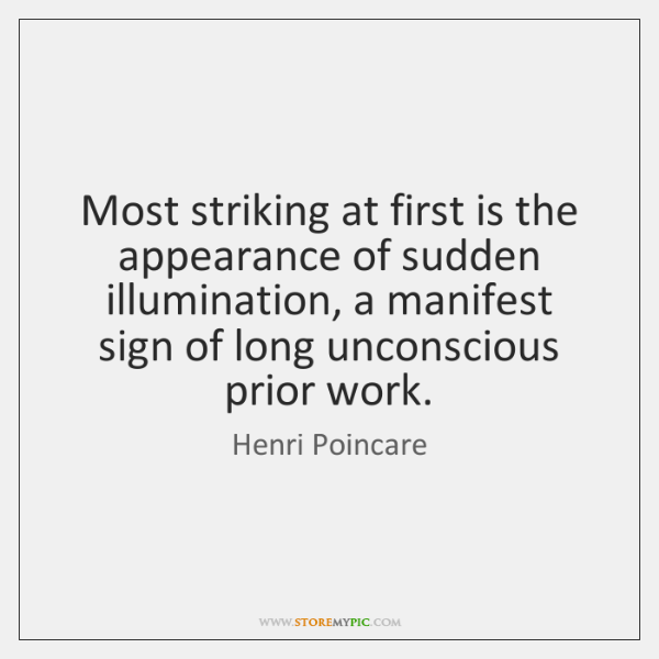 Most striking at first is the appearance of sudden illumination, a manifest ...