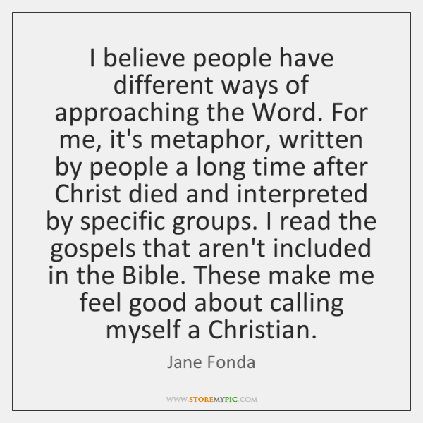I believe people have different ways of approaching the Word. For me, ...