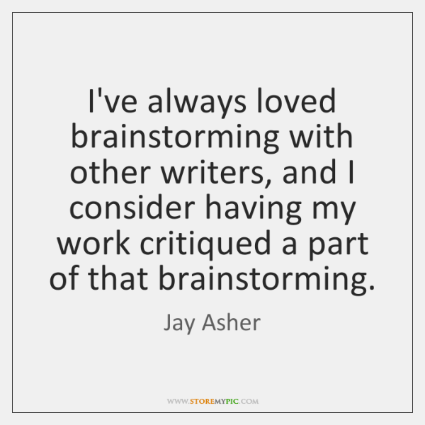 I've always loved brainstorming with other writers, and I consider having my ...
