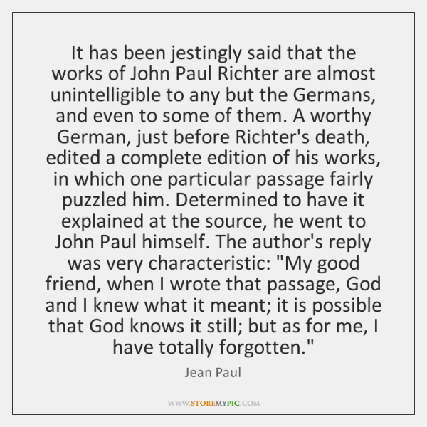 It has been jestingly said that the works of John Paul Richter ...