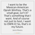 jenni-rivera-i-want-to-be-the-mexican-american-oprah-quote-on-storemypic-cef71