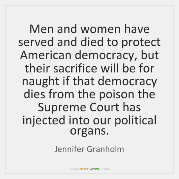 Men and women have served and died to protect American democracy, but ...