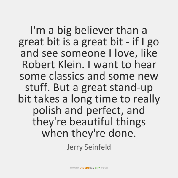 I'm a big believer than a great bit is a great bit ...