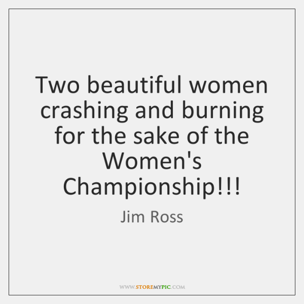 Two beautiful women crashing and burning for the sake of the Women's ...