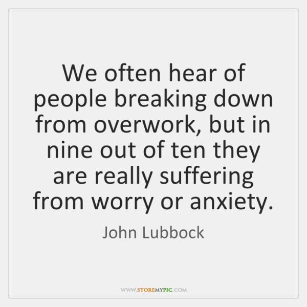 We often hear of people breaking down from overwork, but in nine ...