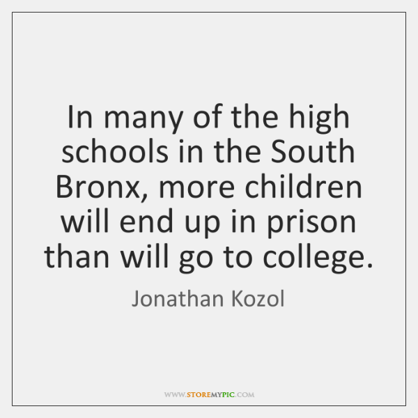 In many of the high schools in the South Bronx, more children ...