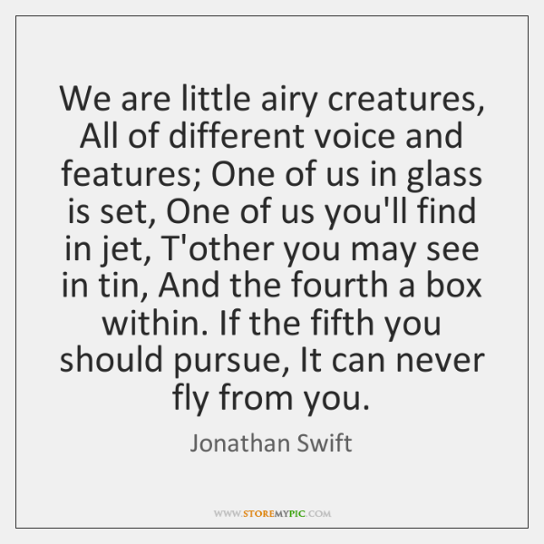 We are little airy creatures, All of different voice and features; One ...
