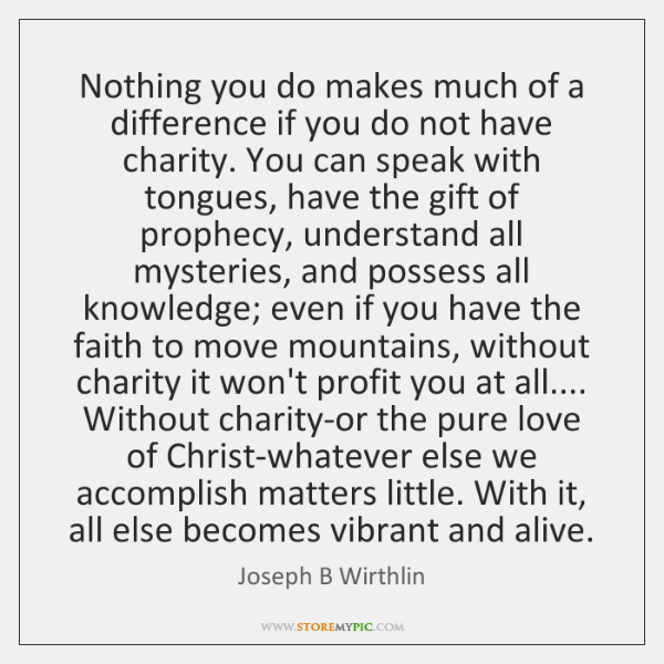 Nothing you do makes much of a difference if you do not ...