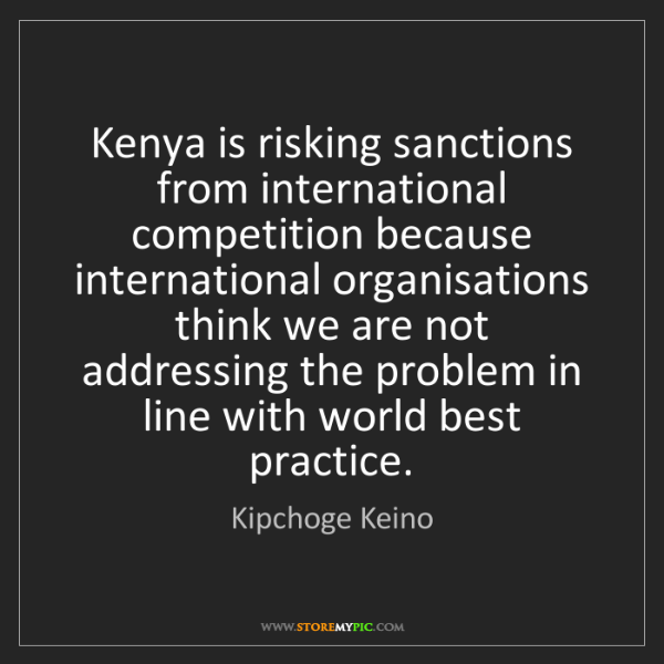 Kipchoge Keino: Kenya is risking sanctions from international competition...