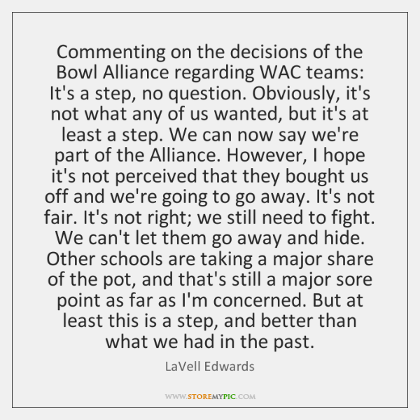 Commenting on the decisions of the Bowl Alliance regarding WAC teams: It's ...