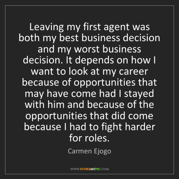 Carmen Ejogo: Leaving my first agent was both my best business decision...