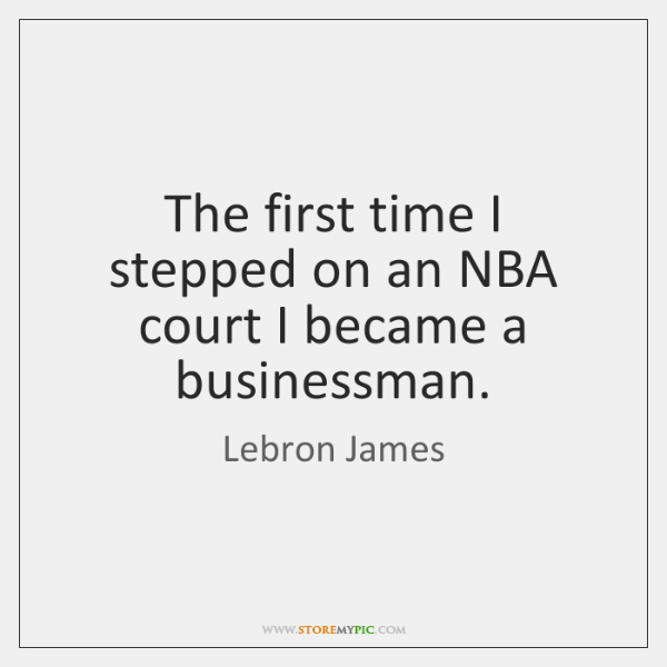 The first time I stepped on an NBA court I became a ...