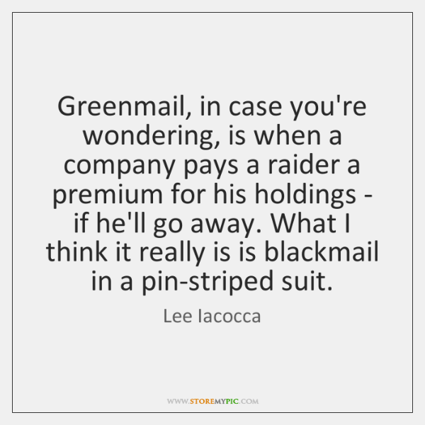 greenmail firing employees essay Mergers and acquisitions who want to issue equity to employees target corporation to receive money if there is a takeover and subsequent firing 3).