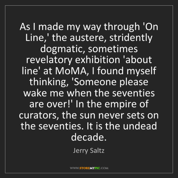 Jerry Saltz: As I made my way through 'On Line,' the austere, stridently...