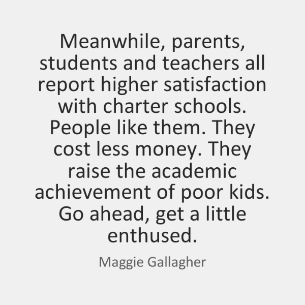 Meanwhile, parents, students and teachers all report higher satisfaction with charter schools. ...