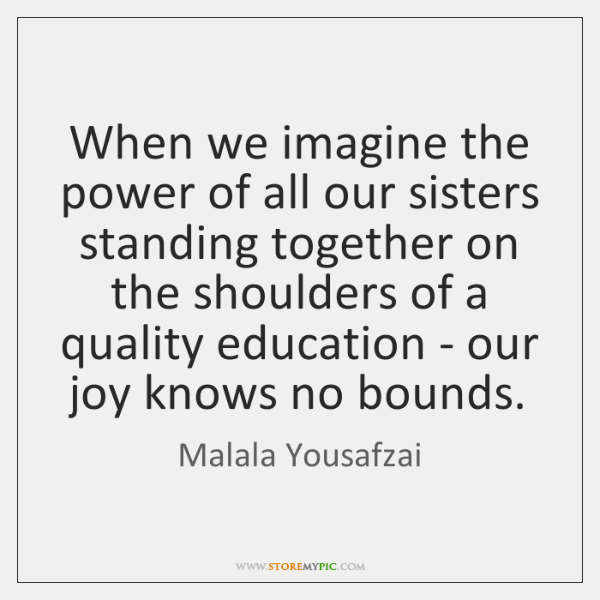When we imagine the power of all our sisters standing together on ...
