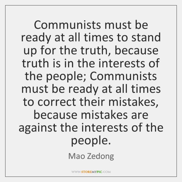 Communists must be ready at all times to stand up for the ...