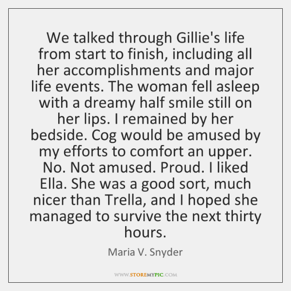 We talked through Gillie's life from start to finish, including all her ...