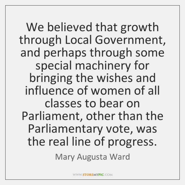 We believed that growth through Local Government, and perhaps through some special ...