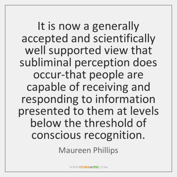 It is now a generally accepted and scientifically well supported view that ...
