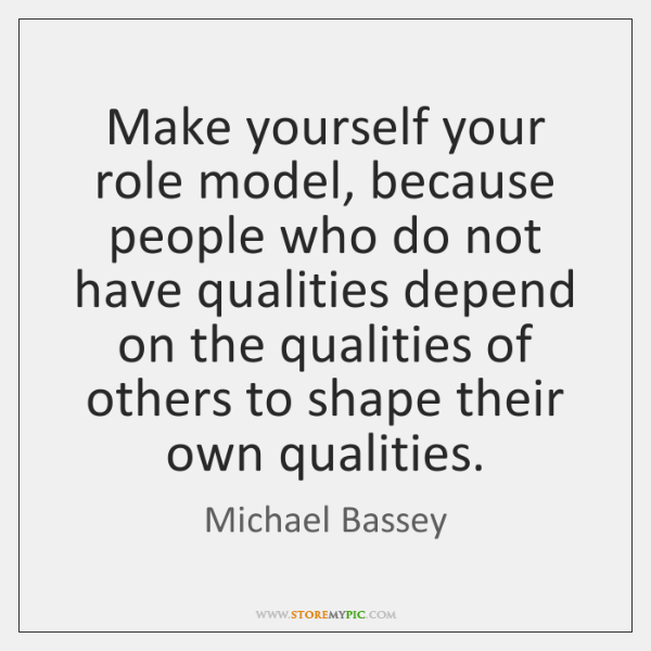 Michael Bassey Quotes StoreMyPic Fascinating Role Model Quotes