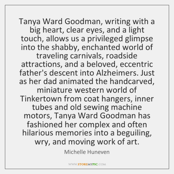 Tanya Ward Goodman, writing with a big heart, clear eyes, and a ...