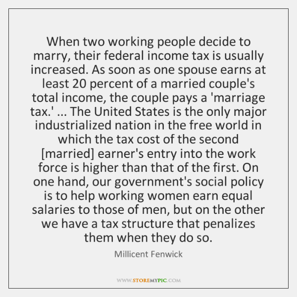 When two working people decide to marry, their federal income tax is ...