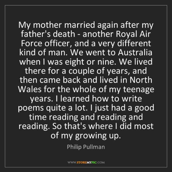 Philip Pullman: My mother married again after my father's death - another...