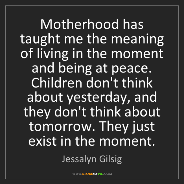 Jessalyn Gilsig: Motherhood has taught me the meaning of living in the...