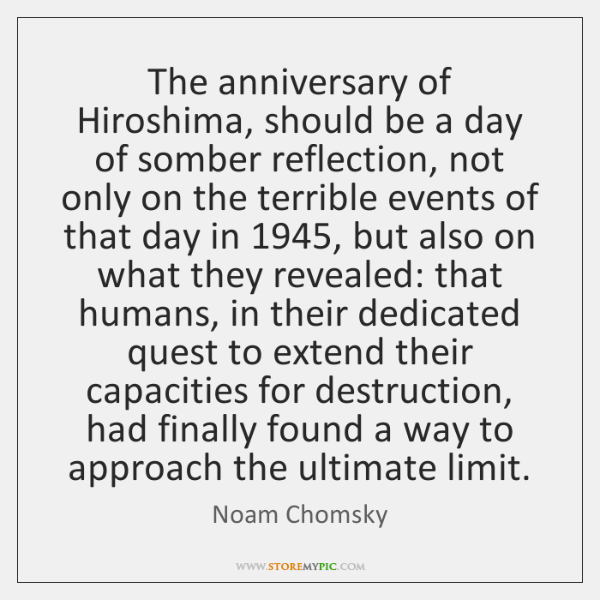 The anniversary of Hiroshima, should be a day of somber reflection, not ...