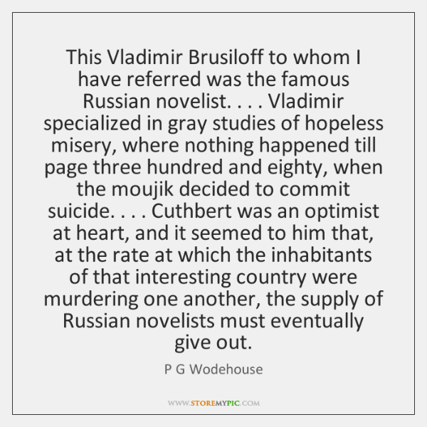 This Vladimir Brusiloff to whom I have referred was the famous Russian ...