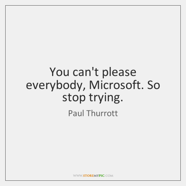 Paul Thurrott Quotes Storemypic