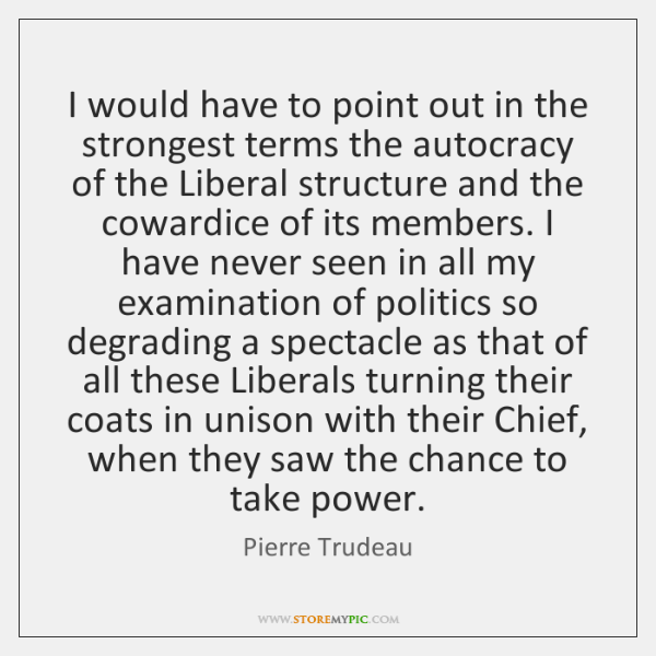 I would have to point out in the strongest terms the autocracy ...