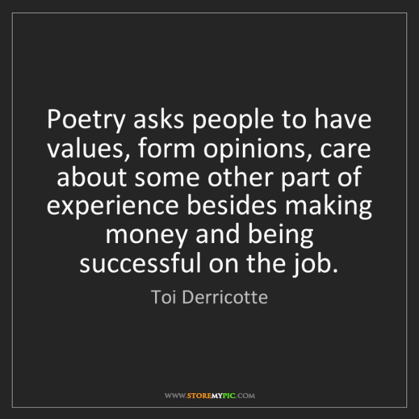 Toi Derricotte: Poetry asks people to have values, form opinions, care...