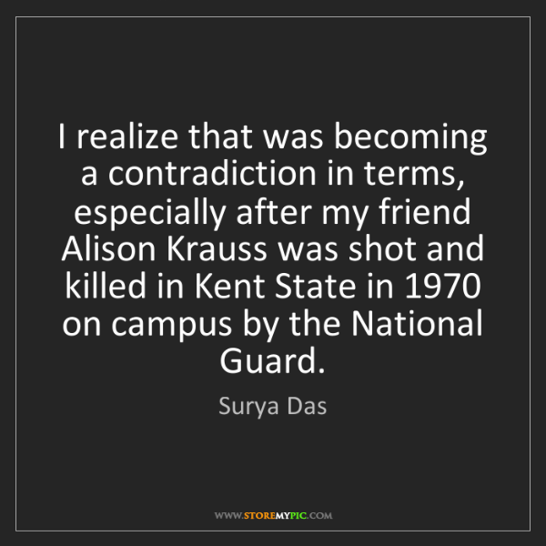 Surya Das: I realize that was becoming a contradiction in terms,...